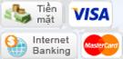 Chấp nhận thanh toán tiền mặt, thẻ ngân hàng, Internet Banking, thẻ tín dụng...